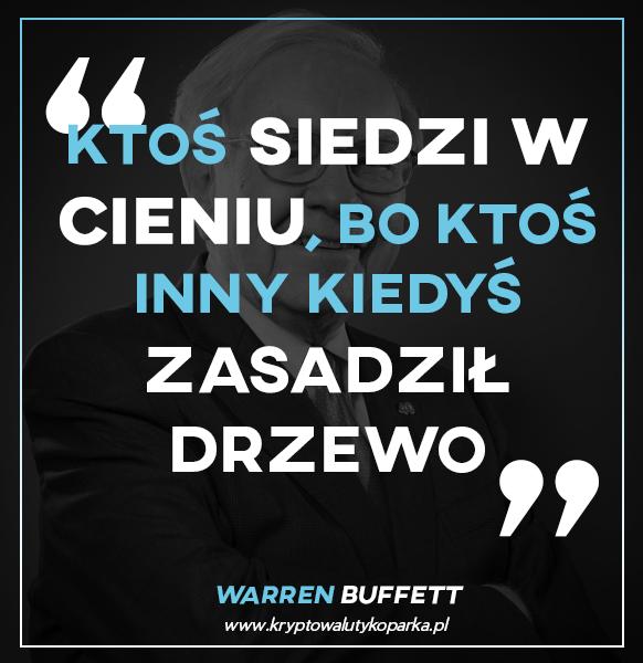 Warren Buffett - o inwestycjach
